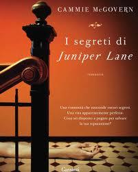I segreti di Juniper Lane - di Cammie Mcgovern