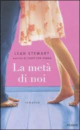 La metà di noi - di Leah Stewart