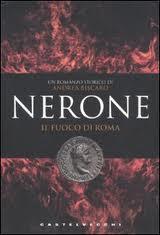 Nerone il fuoco di Roma - di Andrea Biscaro