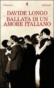 Ballata di un amore italiano - di Davide Longo