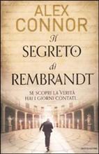 Il segreto di Rembrandt - di Alex Connor