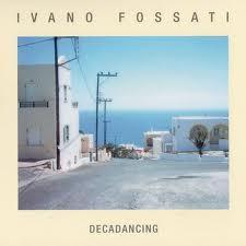 Decadancing il nuovo album di Ivano Fossati