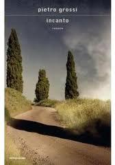 Incanto - di Pietro Grossi