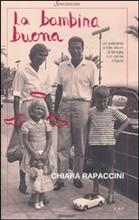 La bambina buona - di Chiara Rapaccini