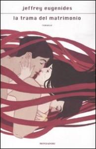 La trama del matrimonio - di Jeffrey Eugenides