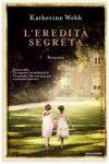 L'eredità segreta – di Katherine Webb