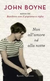 Non all'amore né alla notte – di John Boyne