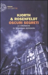 Oscuri segreti - di Hans Rosenfeldt e Michael Hjorth