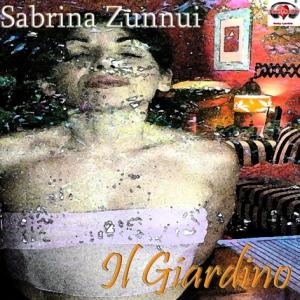 Il giardino è il singolo di Sabrina Zunnui