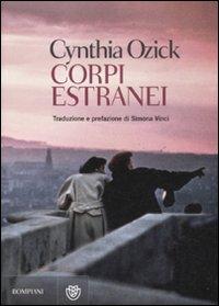Corpi estranei – di Cynthia Ozick