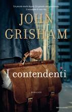 I contendenti - di John Grisham