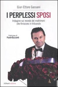 I perplessi sposi - di Gian Ettore Gassani