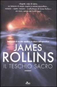 Il teschio sacro - di James Rollins