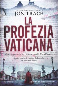 La profezia vaticana - di Jon Trace