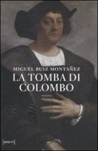 La tomba di Colombo – di Montanez Miguel R.