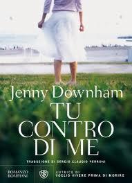 Tu contro di me – di Jenny Downham