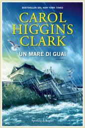 Un mare di guai – di Carol Higgins Clark