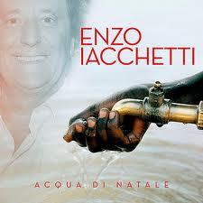 Acqua di Natale l'album di beneficenza di Enzo Iacchetti
