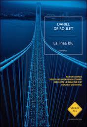 La linea Blu - di Daniel De Roulet