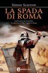 La spada di Roma – di Simon Scarrow