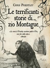 Le terrificanti storie di zio Montague – di Chris Priestley