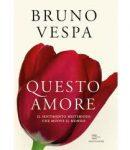 Questo amore – di Bruno Vespa