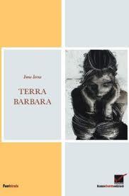 Terra barbara – di Irene Iorno