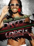 Disco Crash il nuovo album del 2012 di Bob Sinclar