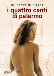 I quattro canti di Palermo - di Giuseppe Di Piazza
