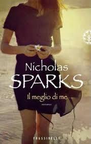 Il meglio di me – di Nicholas Sparks