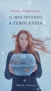 Il mio inverno a Zerolandia - di Paola Predicatori