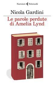 Le parole perdute di Amelia Lynd - di Nicola Gardini