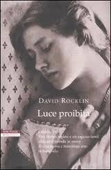 Luce proibita - di David Rocklin