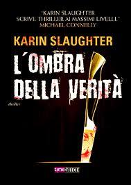 L'ombra della verità - di Karin Slaughter
