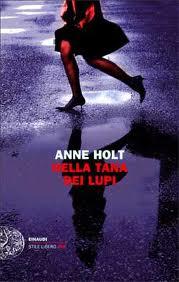 Nella tana dei lupi – di Anne Holt