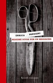 Pessime scuse per un massacro – di Enrico Pandiani