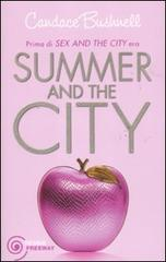 Summer and the City - di Bushnell Candace