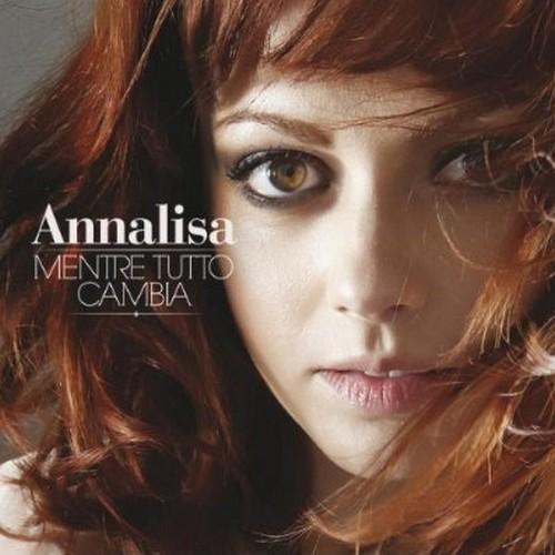 Mentre tutto cambia album di Annalisa Scarrone