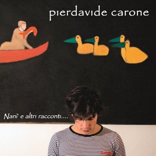 Nanì e altri racconti album di Pierdavide Carone