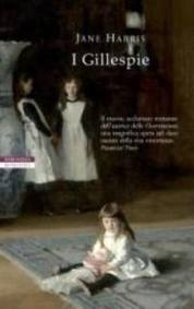 I Gillespie - di Jane Harris