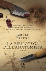 La biblioteca dell'anatomista - di Jorgen Brekke