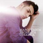 Necessità lunatica il nuovo album di Marco Carta