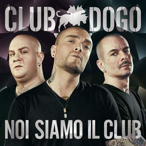 Noi siamo il club album dei Club Dogo