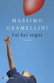 Fai bei sogni - di Massimo Gramellini