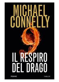 Il respiro del drago - di Michael Connelly