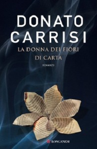 La donna dei fiori di carta - di Donato Carrisi