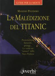 La maledizione del Titanic - di Massimo Polidoro