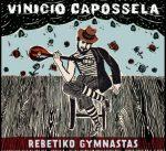 Vinicio Capossela: Rebetiko Gymnastas album 2012