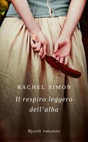 Il respiro leggero dell'alba - di Rachel Simon