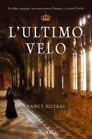 L'ultimo velo - di Nancy Bilyeau